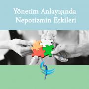 Yönetim Anlayışında Nepotizmin Etkileri