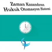 Zaman Kazandıran Hukuk Otomasyon Sistemi