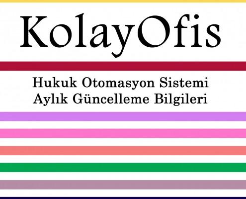KolayOfis Hukuk Otomasyon Sistemi Ağustos 2014 Güncelleme Bilgileri