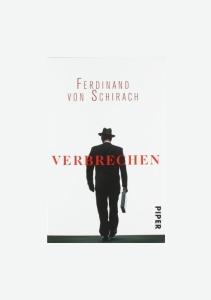 Bir Ceza Avukatından Gerçek Hikayeler - SUÇ 2 - Ferdinand von Schirach