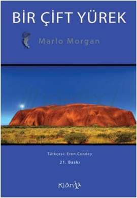 Marlo Morgan-Bir Çift Yürek