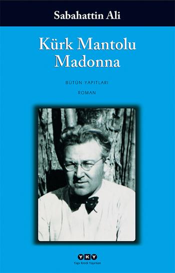 Sabahattin Ali- Kürk Mantolu Madonna