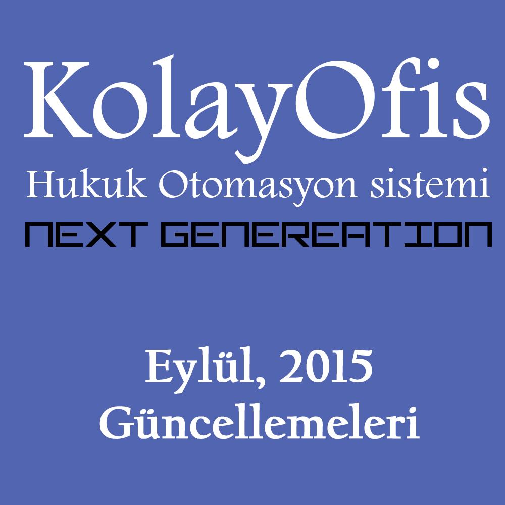 KolayOfis Hukuk Otomasyon Sistemi Eylül 2015 Güncellemeleri