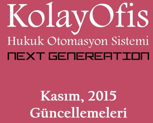 KolayOfis Hukuk Otomasyon Sistemi Kasım 2015 Güncellemeleri