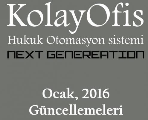 KolayOfis Hukuk Otomasyon Sistemi Ocak 2016 Güncellemeleri