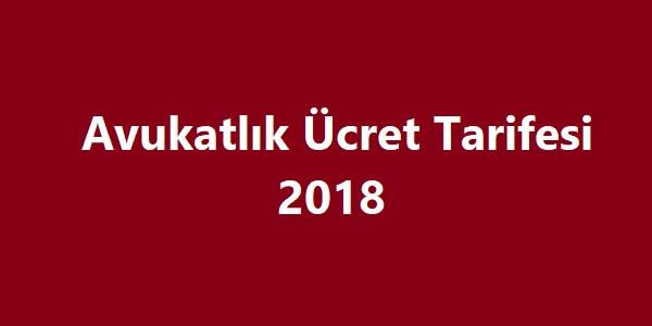 Avukatlık Ücret Tarifesi 2018 -2