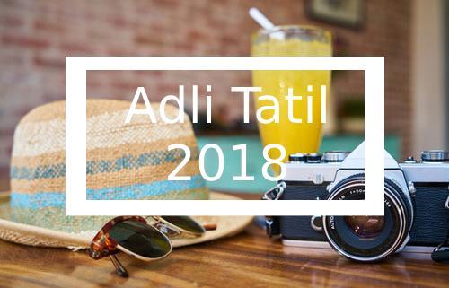 Adli Tatil 2018 Yurt Dışı Tatil Planları