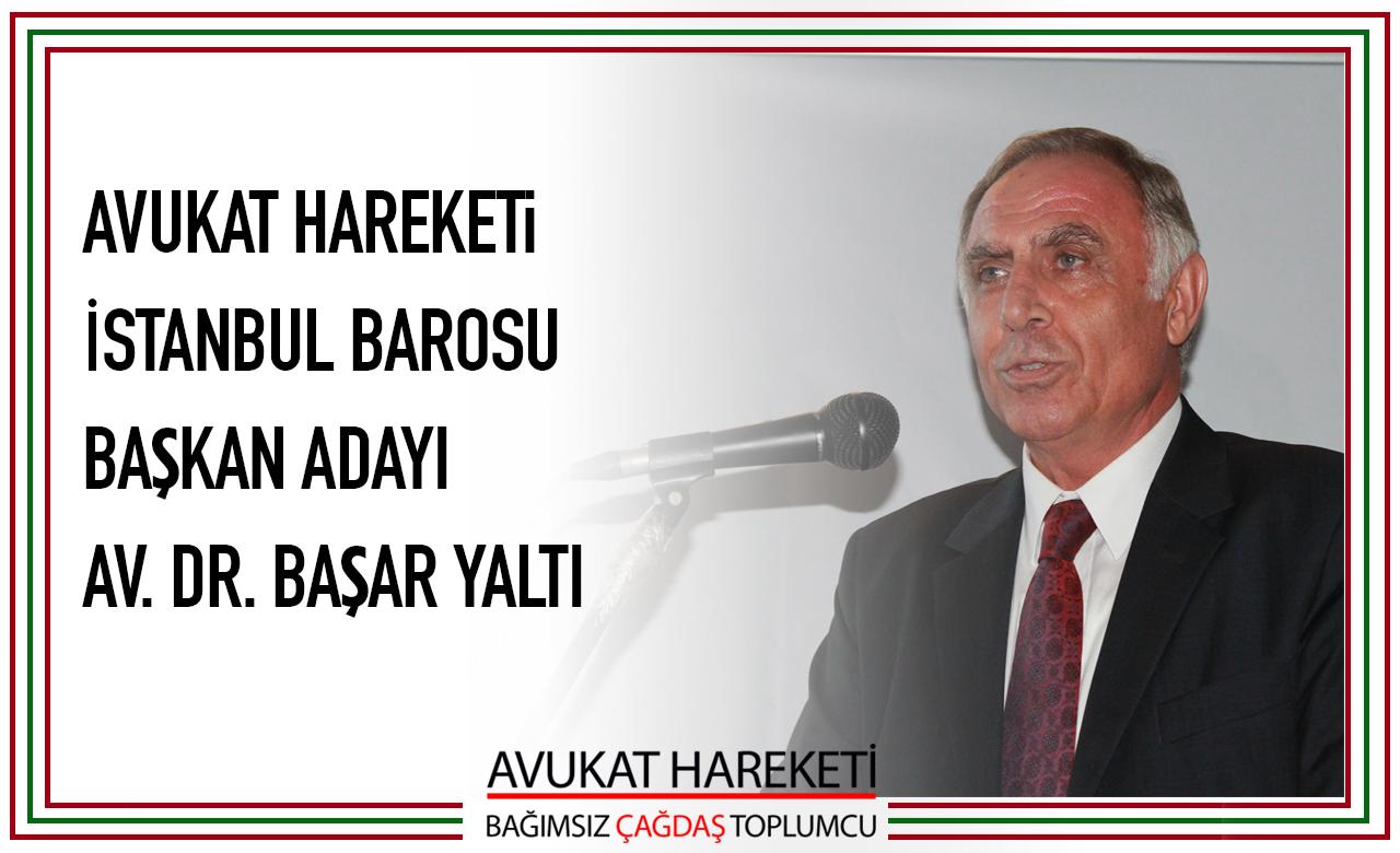 İstanbul Barosu Başkan Adayları - 2018 - Av. Başar YALTI