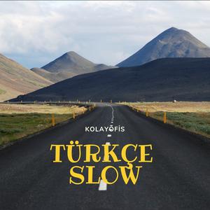 7 - Avukatlar İçin Müzik Önerileri - Türkçe Slow