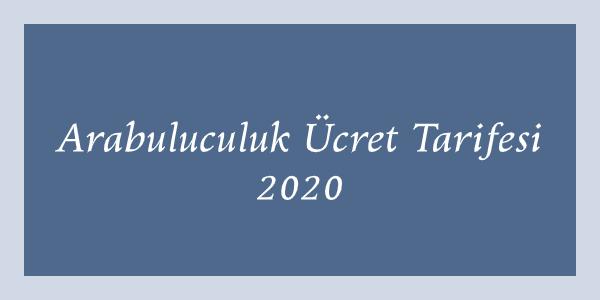 Arabuluculuk Asgari Ücret Tarifesi 2020 - 2