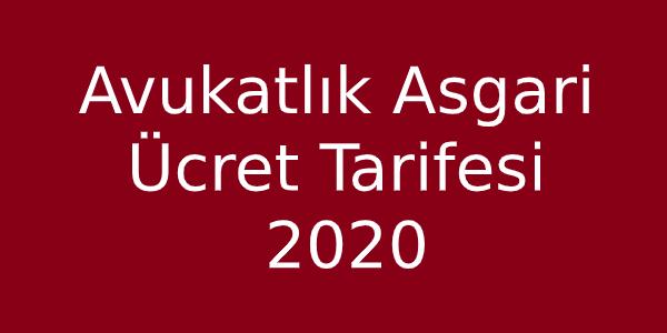 Avukatlık Ücret Tarifesi 2020 -2
